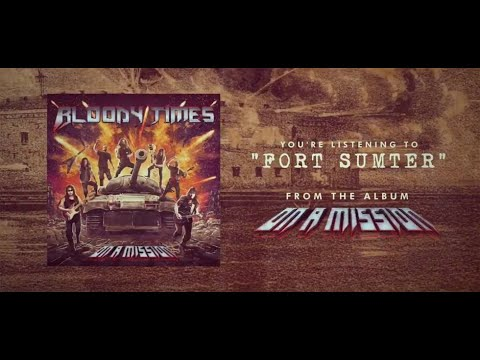 BLOODY TIMES - Fort Sumter (Lyric Video) Mp3