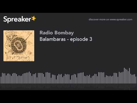 Balambaras - episode 3