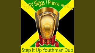 Step It Up / Youthman Dub