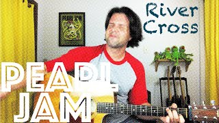 Guitar Lesson: How To Play River Cross by Pearl Jam - Adapted For Guitar