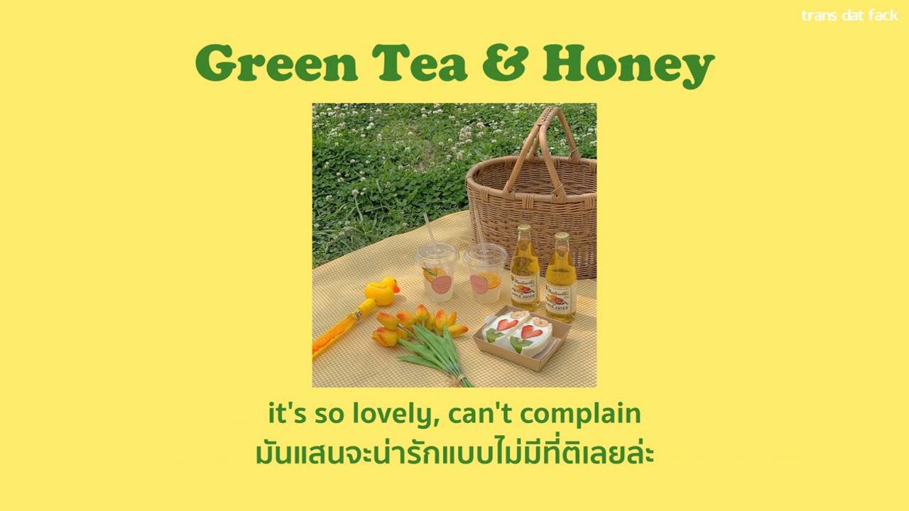 [THAISUB] Green Tea & Honey – Dane Amar ft. Jereena Montemayor