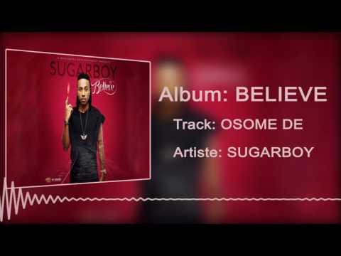 Sugarboy - Osomo De [Official Audio]