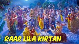 Gambar cover Raas Lila Kirtan (রাস লীলা কীর্তন) - by HG Krishna Kirtan Das Bramachari