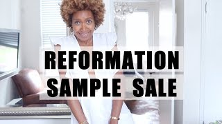 WHAT I BOUGHT IN THE REFORMATION SAMPLE SALE 2018