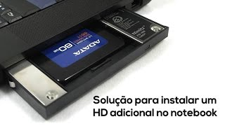 Drive Caddy - Instale um HD ou SSD extra no notebook