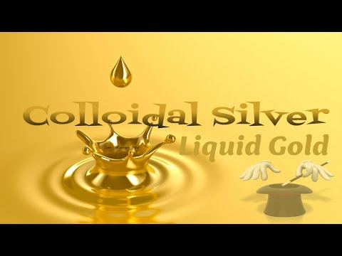Colloidal Silver - liquid gold!