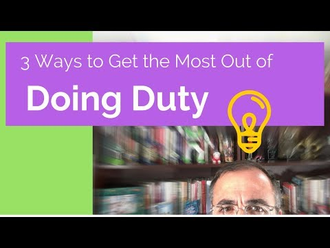 3 Ways to Make the Most Out of Duty