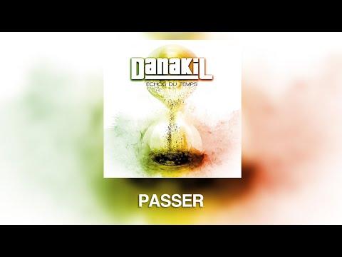"""Danakil - Passer (album """"Echos du temps"""") OFFICIEL"""