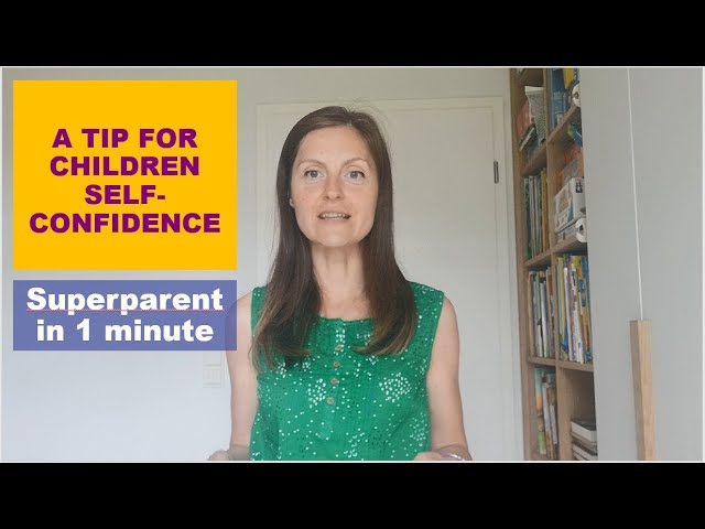 One tip for growing children self-confidence