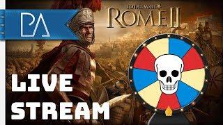 Wheel of Misfortune Campaign! Total War: Rome 2 - Live Stream