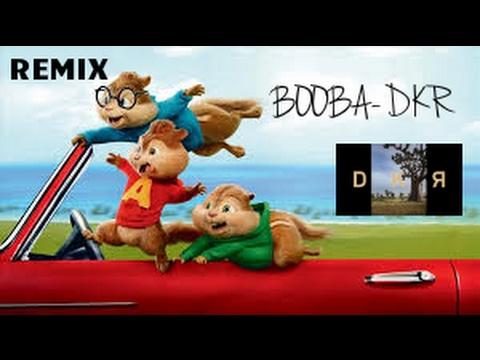 BOOBA-DKR (Version chipmunks)