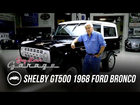Shelby GT500 Powered 1968 Ford Bronco - Jay Leno's Garage