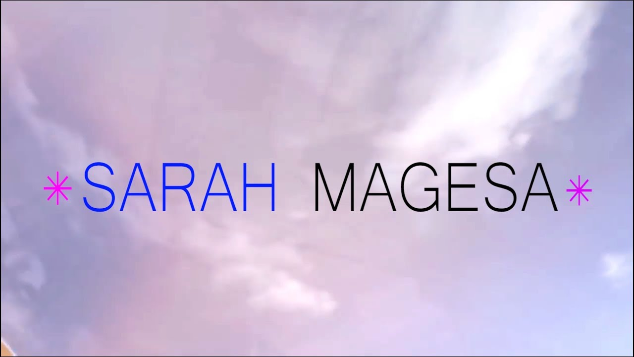 Sarah Magesa - Sema Neno by KYF