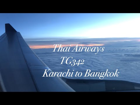 TRIP REPORT #5  | Thai Airways | TG342| Airbus A330-300 | Karachi To Bangkok|