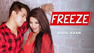 Freeze Rajat Nagpal Latest Punjabi Song 2018 Aadil Khan Choreography ft Pooja Narang