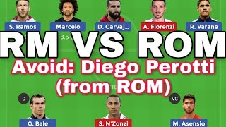 RM VS ROM Dream11 Team News and Update-#Real Madrid vs Roma dream11 fantasy football team……🔥