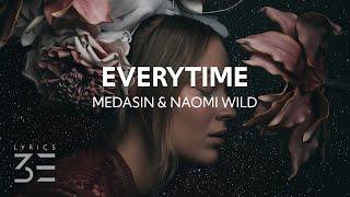 Medasin - Everytime (Lyrics) feat. Naomi Wild