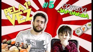 PELA 1ª VEZ #5 - Criança experimentando comida japonesa