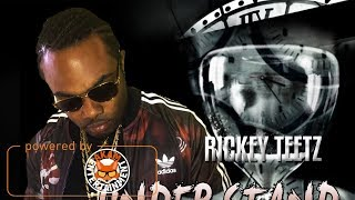 Rickey Teetz- Understand [Moments Riddim] February 2018