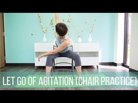 Let go of agitation (short chair practice)