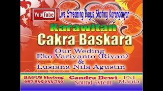 Live Streaming Bagus Prodaction#Karawitan Cakra Baskara#Candra Dewi sound system By Mr Etex