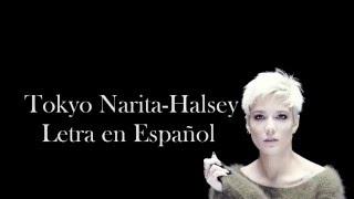 Tokyo Narita~Halsey~Letra en Español