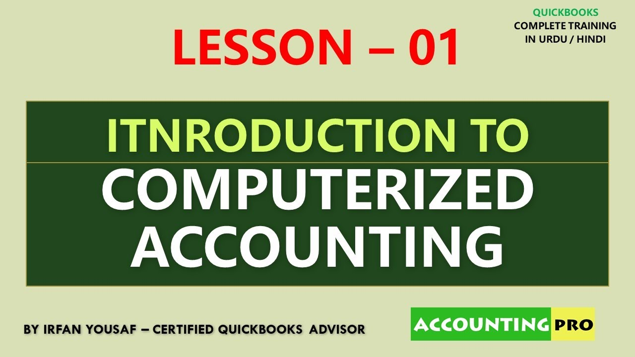 Introduction to Computerized Accounting