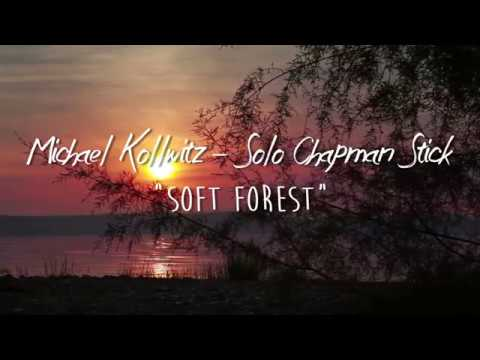 'Soft Forest'- from Serenity III - © & ℗ Michael Kollwitz 2019