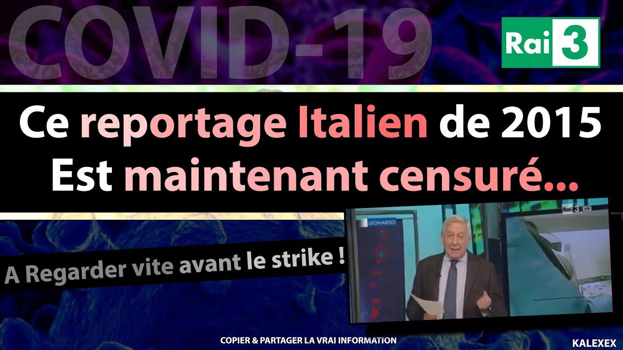 Le Covid-19 : reportage censuré de la chaine publique italienne sur ce virus de laboratoire en 2015