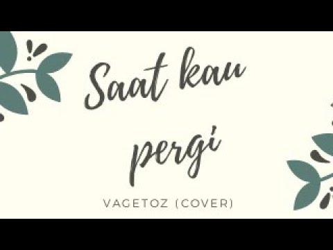 Vagetos Saat Kau Pergi Cover Akustik By JOBEKER TV