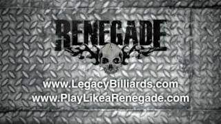 Renegade Introduced By Legacy Billiards