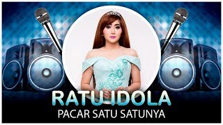 Ratu Idola - Pacar Satu Satunya (Official Video Lyrics NAGASWARA) #lirik