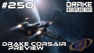 Star Citizen #250 Drake Corsair - Preview [Deutsch]
