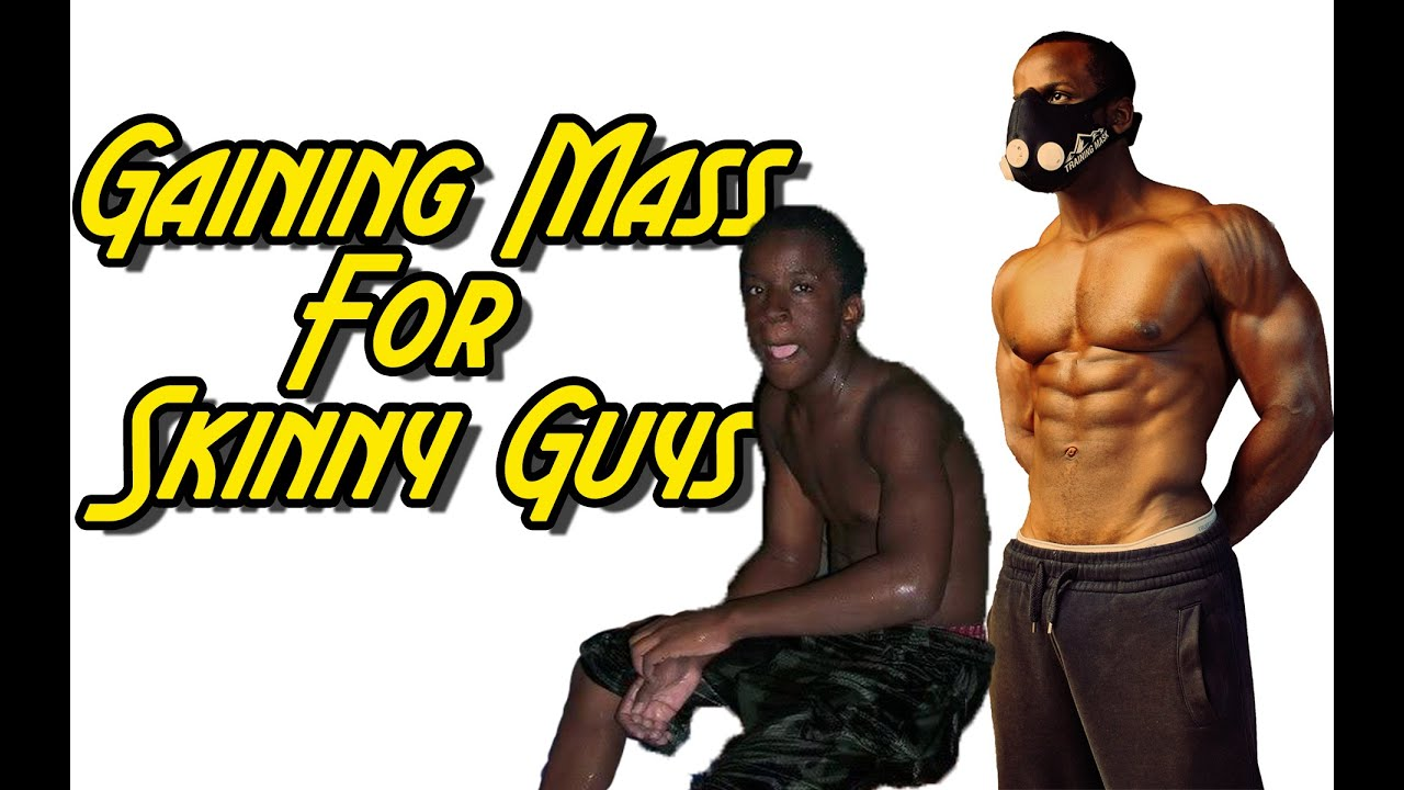 how to build mass fast for skinny guys