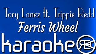 Ferris Wheel - Tory Lanez feat. Trippie Redd [ karaoke lyrics instrumental ]