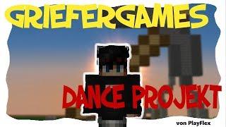 NEU: DANCE PROJEKT!!! Minecraft Griefergames (3.) | [1.Teil/Infos] PlayFlex 😎