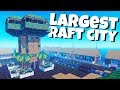 Building The Largest Raft City Ever Raft Gameplay mp3