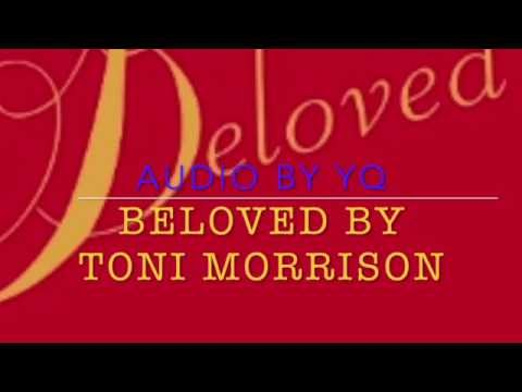 YQ Audio for Novel - Beloved by Toni Morrison, Ch 22, 23 & 24