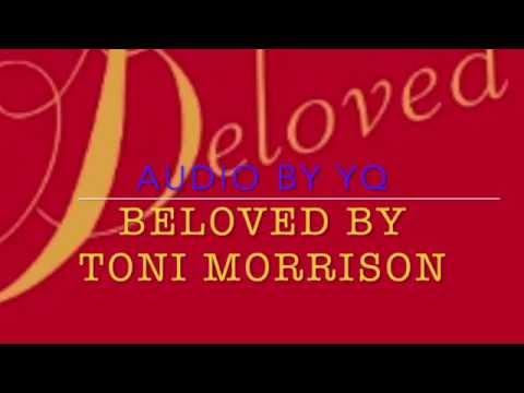 YQ Audio for Novel - Beloved by Toni Morrison, Ch 22, 23 & 24