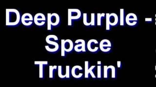 Download Deep Purple - Space Truckin' MP3 song and Music Video