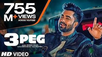 """3 Peg Sharry Mann"" (Full Video)   Mista Baaz   Parmish Verma   Ravi Raj   Latest Punjabi Songs 2016"