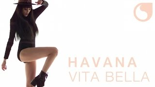 Havana - Vita Bella OFFICIAL VIDEO
