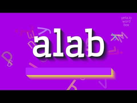 """How to say """"alab""""! (High Quality Voices)"""