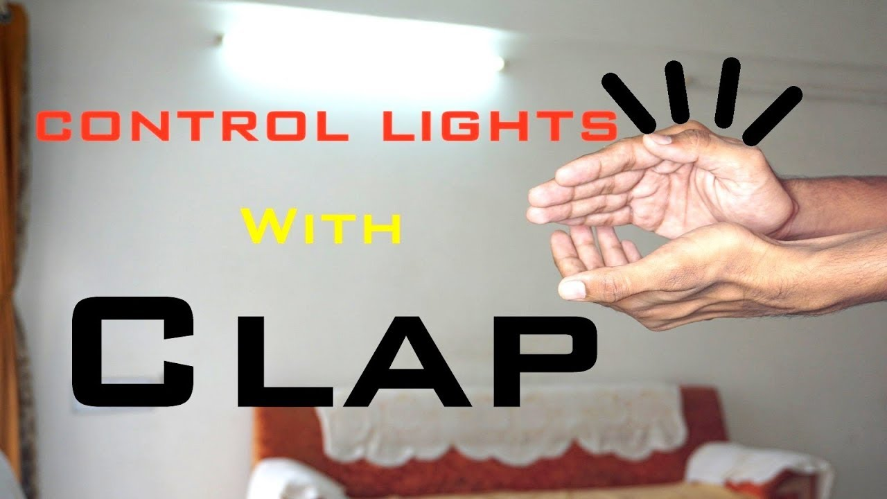 How To Make A Clap Switch Control Light Fan With Clap Using