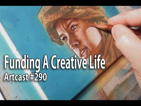 Artcast #290 Funding A Creative Life