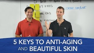 5 Keys To Anti Aging And Beauty