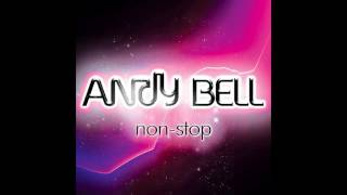 ♪ Andy Bell (Erasure) - Non-Stop [Vince Clarke Remix]