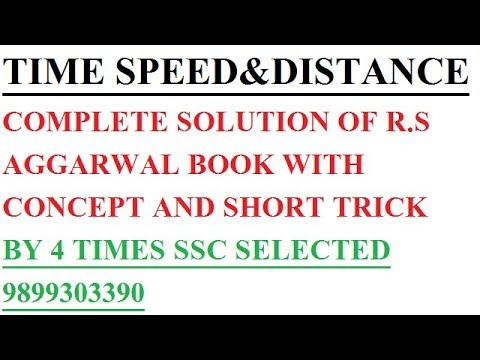 COMPLETE TIME SPEED & DISTANCE FROM RS AGGARWAL BOOK