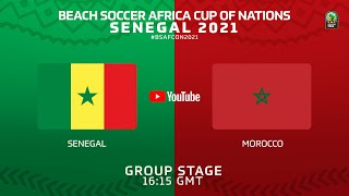Live: Beach Soccer Africa Cup Of Nations - Senegal 2021- Senegal vs. Morocco (Semi finals)