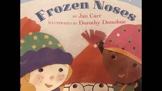 FROZEN NOSES -- Stories for Kids